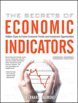 The Secrets of Economic Indicators: Hidden Clues to Future Economic Trends and Investment Opportunities, Second Edition