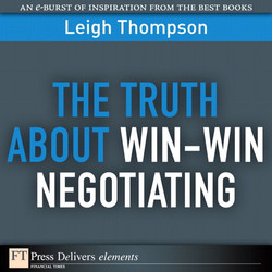 The Truth About Win-Win Negotiating