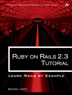 Ruby on Rails™ 2.3 Tutorial: Learn Rails by Example
