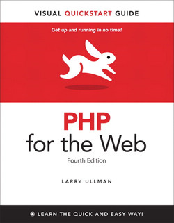 PHP for the Web: Visual QuickStart Guide, Fourth Edition
