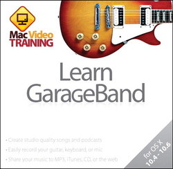 Learn GarageBand: Mac Video Training