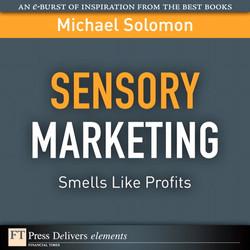 Sensory Marketing: Smells Like Profits