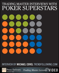 Trading Master Interviews with Poker Superstars: Investing Principles and Trading Techniques from Trend Following Masters, Video