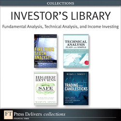 Investor's Library: Fundamental Analysis, Technical Analysis, and Income Investing (Collection)