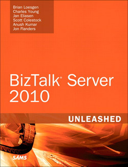 Microsoft® BizTalk® Server 2010 Unleashed