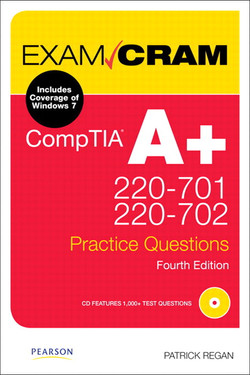 CompTIA A+ 220-701 and 220-702 Practice Questions Exam Cram, Fourth Edition