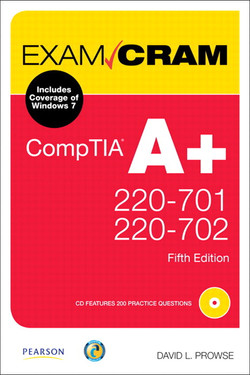 CompTIA A+ 220-701 and 220-702 Exam Cram, Fifth Edition