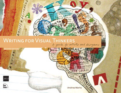 Writing for Visual Thinkers: A Guide for Artists and Designers, Second Edition