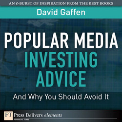Popular Media Investing Advice—and Why You Should Avoid It
