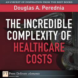The Incredible Complexity of Healthcare Costs