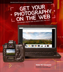 Get Your Photography on the Web: The Fastest, Easiest Way to Show & Sell Your Work