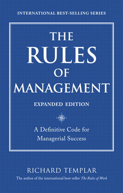 The Rules Of Management: A Definitive Code for Managerial Success, Expanded Edition