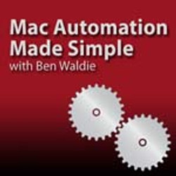 'Mac Automation Made Simple'