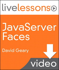 JavaServer Faces LiveLessons (Video Training)