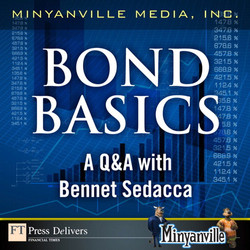 Bond Basics: A Q&A with Bennet Sedacca