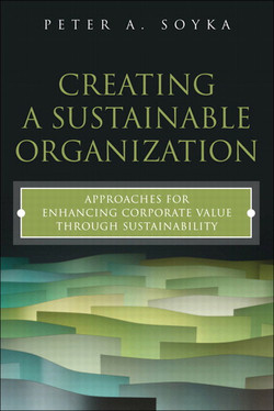Creating a Sustainable Organization: Approaches for Enhancing Corporate Value Through Sustainability