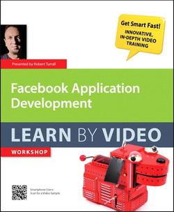 Facebook Application Development Learn by Video