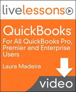 QuickBooks Essentials LiveLessons (Video Training)