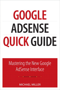 Google AdSense Quick Guide: Mastering the New Google AdSense Interface