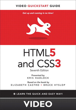 HTML5 and CSS3: Video QuickStart Guide