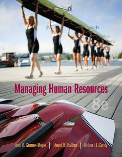 Managing Human Resources, Eight Edition