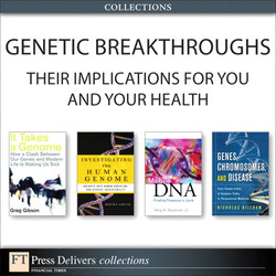 Genetic Breakthroughs— Their Implications for You and Your Health (Collection)