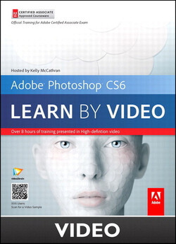 Adobe Photoshop CS6 Learn by Video Core Training in Visual Communication