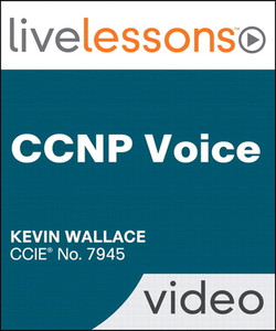 CCNP Voice LiveLessons (Video Training) Safari