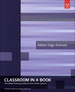 Adobe® Edge Animate Classroom in a Book®