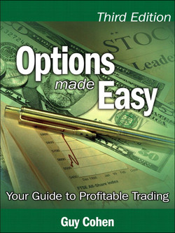 Options Made Easy: Your Guide to Profitable Trading, Third Edition