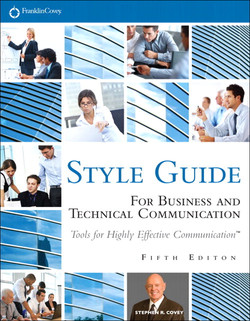 FranklinCovey® Style Guide™: For Business and Technical Communication, Fifth Edition
