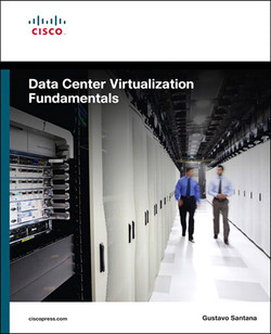 Data Center Virtualization Fundamentals: Understanding Techniques and Designs for Highly Efficient Data Centers with Cisco Nexus, UCS, MDS, and Beyond, First Edition