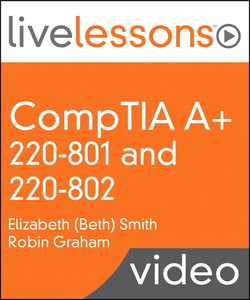 CompTIA A+ 220-801 and 220-802
