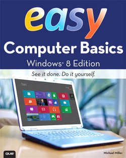 Easy Computer Basics, Windows® 8 Edition