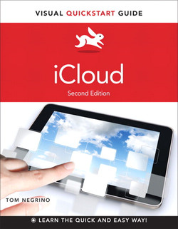 iCloud: Visual QuickStart Guide, Second Edition