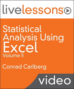 Statistical Analysis Using Excel LiveLessons (Video Training) Volume II