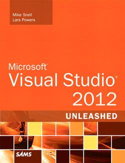 Microsoft® Visual Studio® 2012 Unleashed, Second Edition