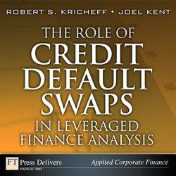 The Role of Credit Default Swaps in Leveraged Finance Analysis
