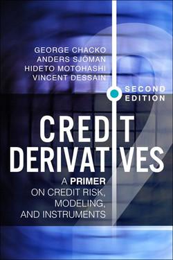 Credit Derivatives: A Primer on Credit Risk, Modeling, and Instruments