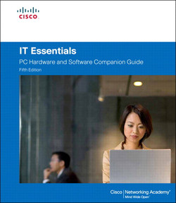 IT Essentials: PC Hardware and Software Companion Guide, Fifth Edition