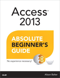 Access® 2013 Absolute Beginner's Guide