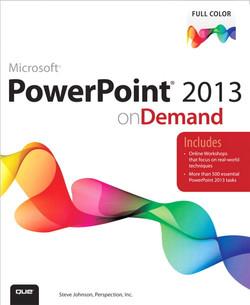 PowerPoint® 2013 on Demand