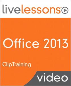 Office 2013 LiveLessons (Video Training)