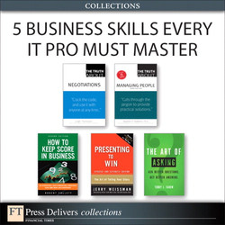 5 Business Skills Every IT Pro Must Master (Collection)