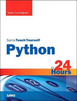 Python in 24 Hours, Sams Teach Yourself, Second Edition