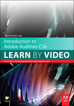 Introduction to Adobe Audition CS6 Learn by Video Safari