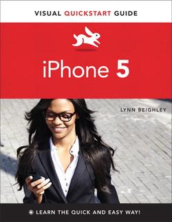 Visual QuickStart Guide: iPhone 5