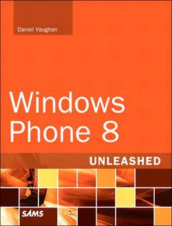 Windows® Phone 8 Unleashed