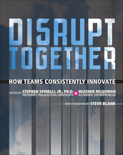 Disrupt Together: How Teams Consistently Innovate
