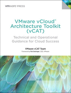 VMware vCloud® Architecture Toolkit (vCAT): Technical and Operational Guidance for Cloud Success